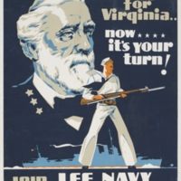 I fought for Virginia - Now it's your turn! : Join the Lee Navy Volunteers, World War II Poster, c. 1942