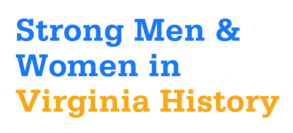 logo for 2018 Strong Men and Women in Virginia History